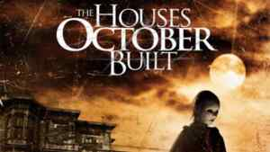 houses-october-build-horror-movie-news-2