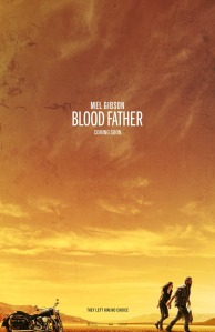 Blood-Father-New-Poster-Movie-starring-Mel-Gibson