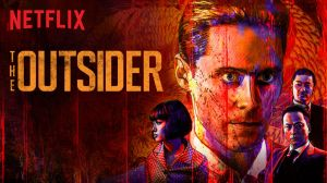 c812a6382bbc The Outsider (2018) Review!!